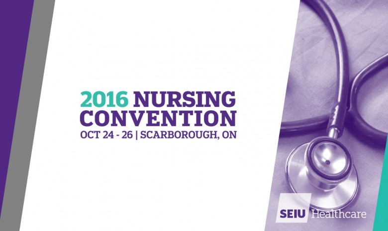 SEIU HEALTHCARE 5TH NURSING CONVENTION
